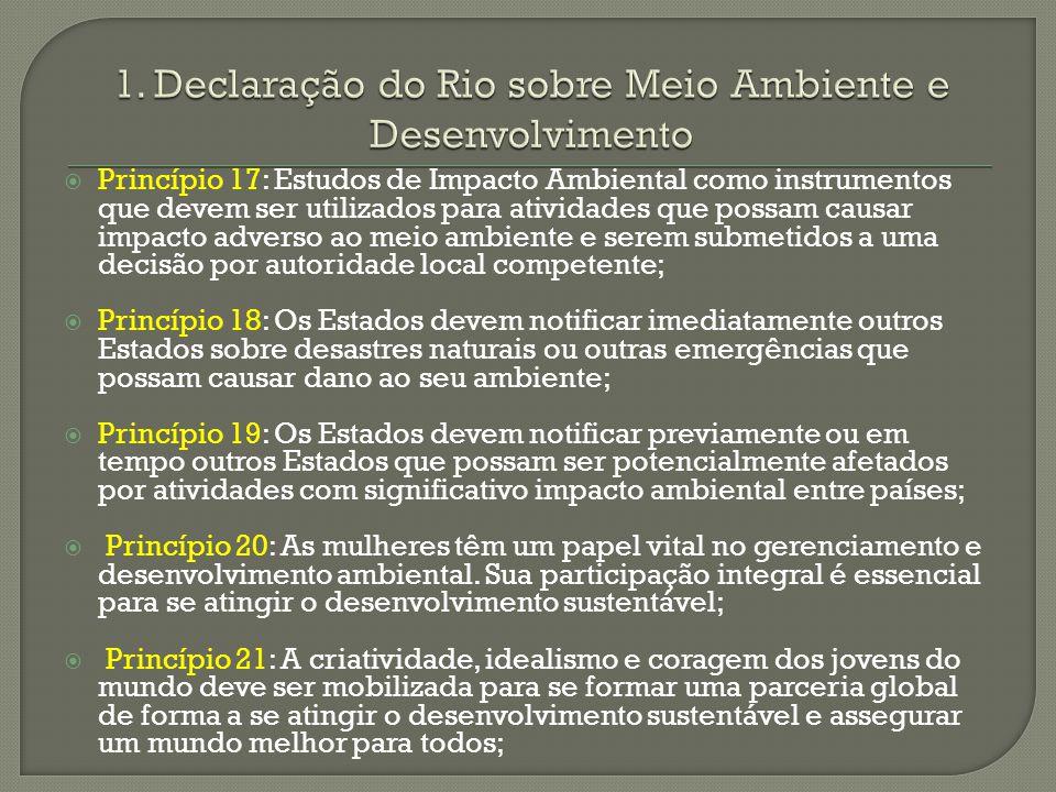 1. Declaração do Rio sobre Meio Ambiente e Desenvolvimento