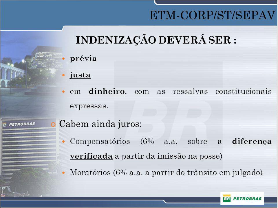 INDENIZAÇÃO DEVERÁ SER :