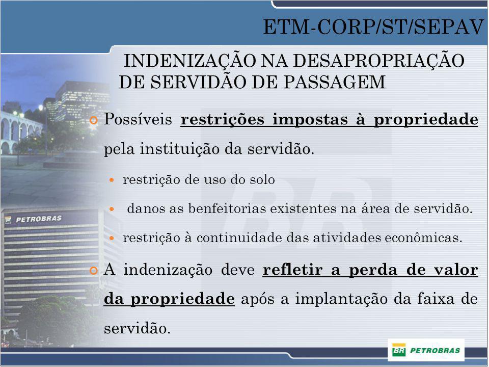 INDENIZAÇÃO NA DESAPROPRIAÇÃO DE SERVIDÃO DE PASSAGEM