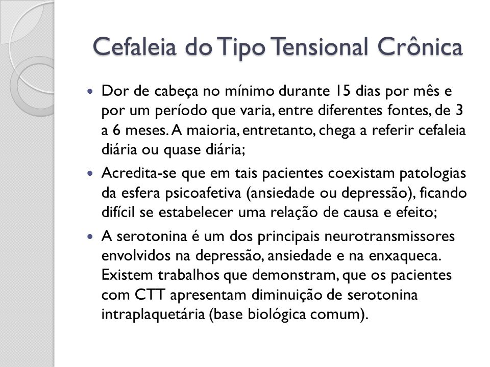 Cefaleia do Tipo Tensional Crônica