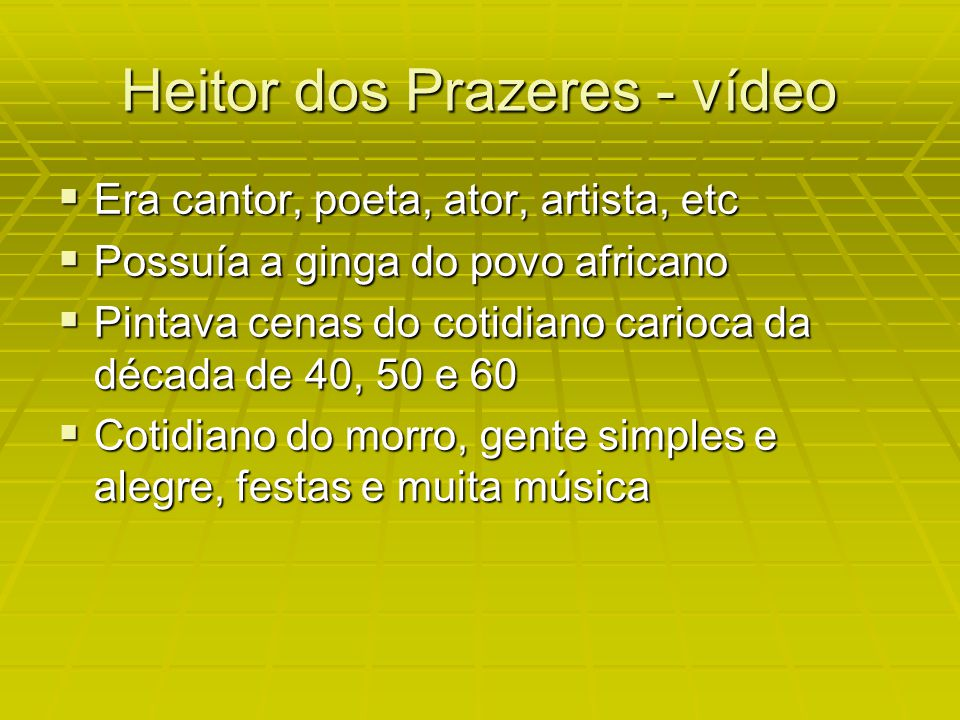 Heitor dos Prazeres - vídeo