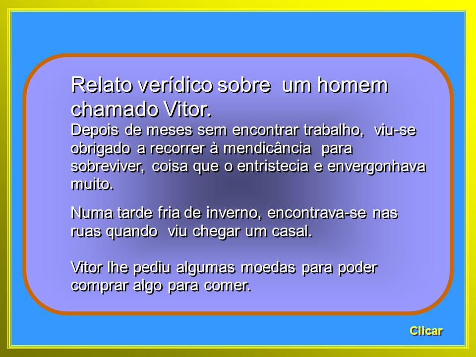 Relato verídico sobre um homem chamado Vitor