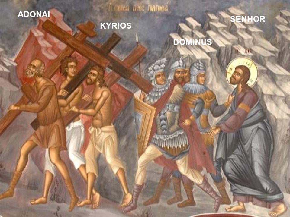 ADONAI SENHOR KYRIOS DOMINUS