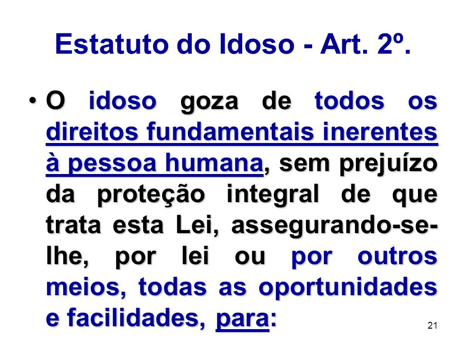 Estatuto do Idoso - Art. 2º.
