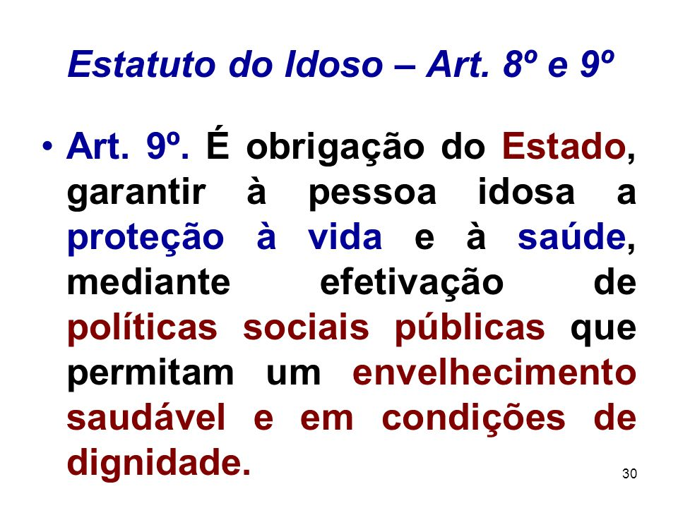 Estatuto do Idoso – Art. 8º e 9º
