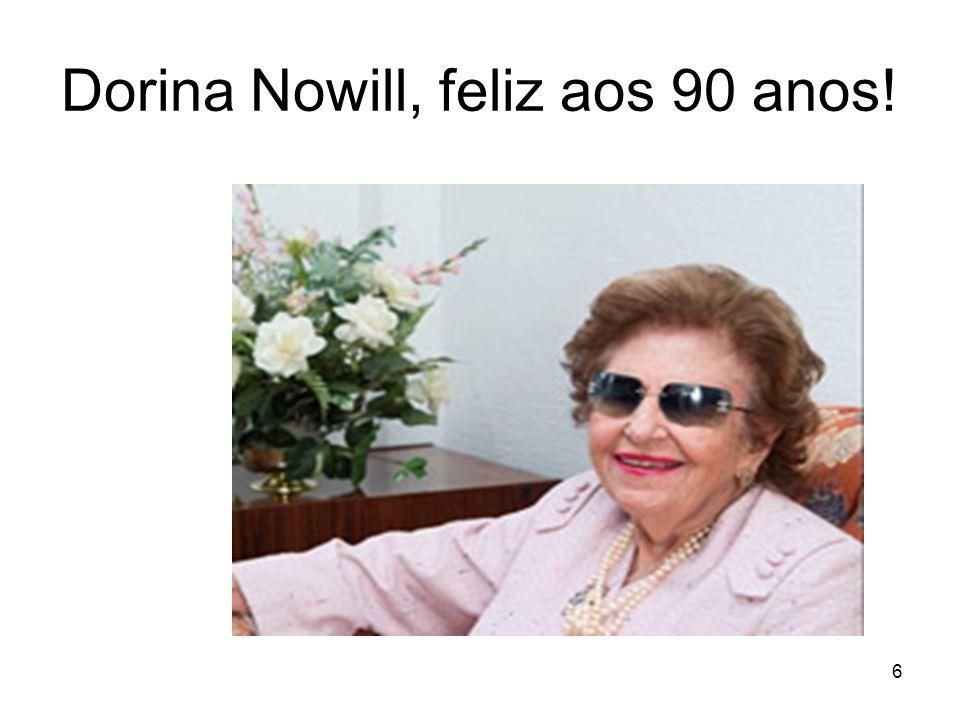 Dorina Nowill, feliz aos 90 anos!