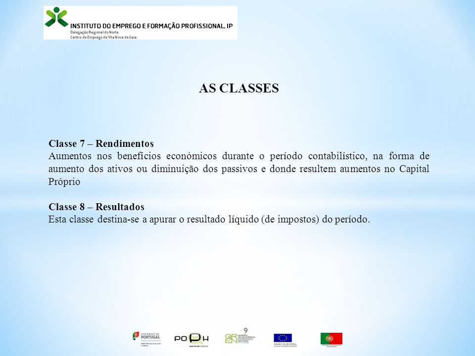 AS CLASSES Classe 7 – Rendimentos