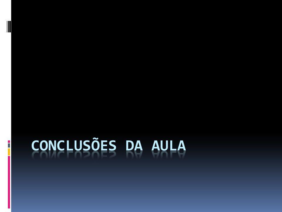 CONCLUSÕES DA AULA