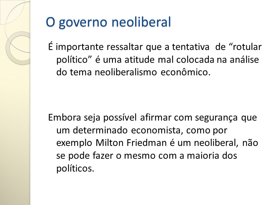 O governo neoliberal