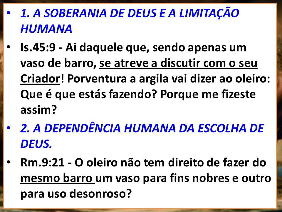 OQUE A BÍBLIA DIZ SOBRE OS VASOS DE BARRO