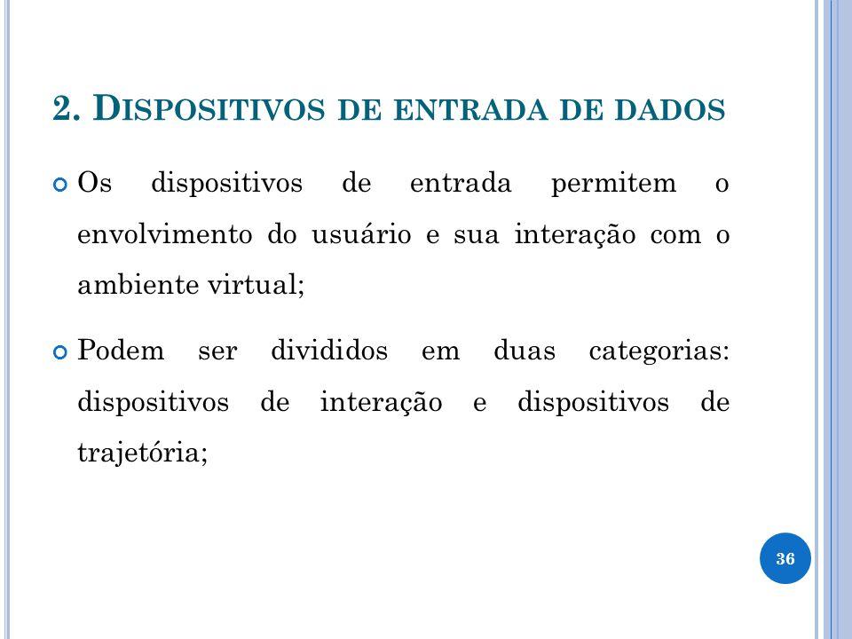 2. Dispositivos de entrada de dados