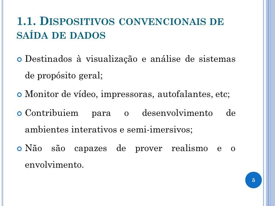 1.1. Dispositivos convencionais de saída de dados
