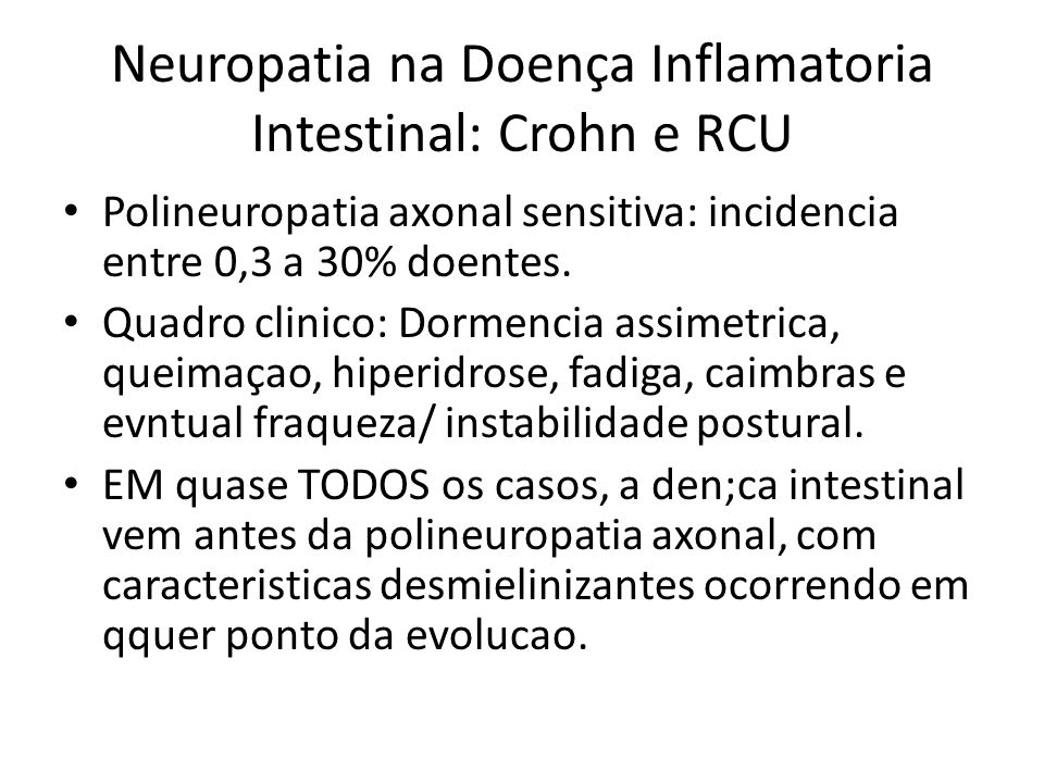 Neuropatia na Doença Inflamatoria Intestinal: Crohn e RCU