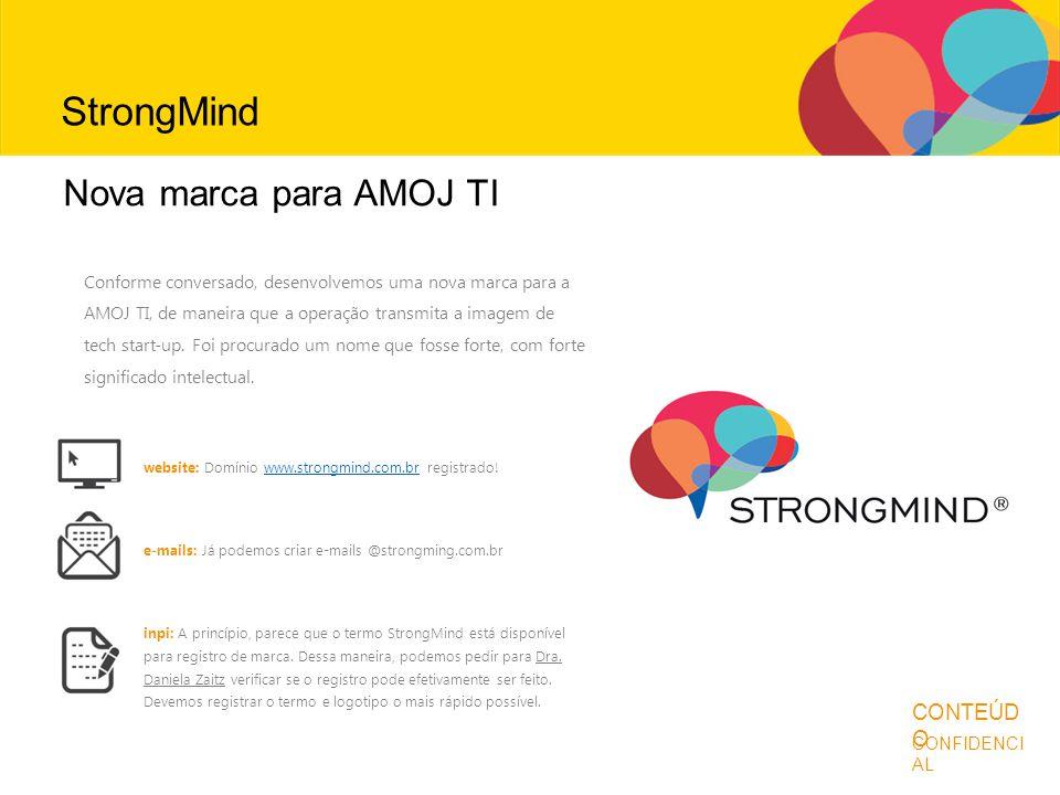 StrongMind Antes de continuar... Nova marca para AMOJ TI CONTEÚDO