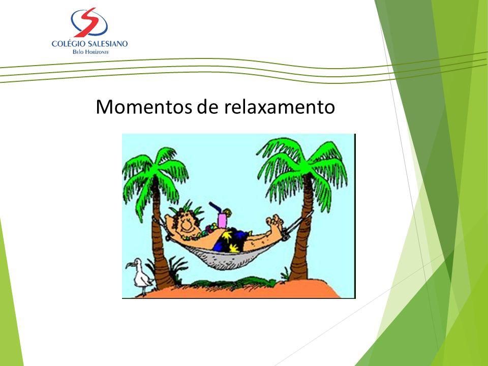 Momentos de relaxamento