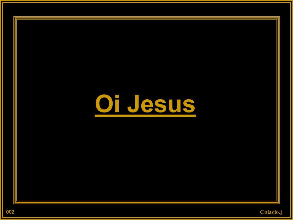 Oi Jesus 002