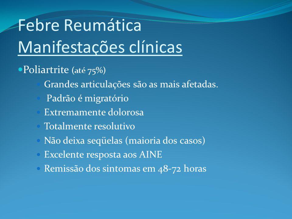 Febre Reumática Manifestações clínicas