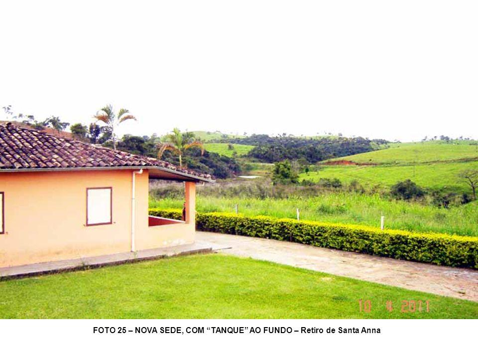FOTO 25 – NOVA SEDE, COM TANQUE AO FUNDO – Retiro de Santa Anna