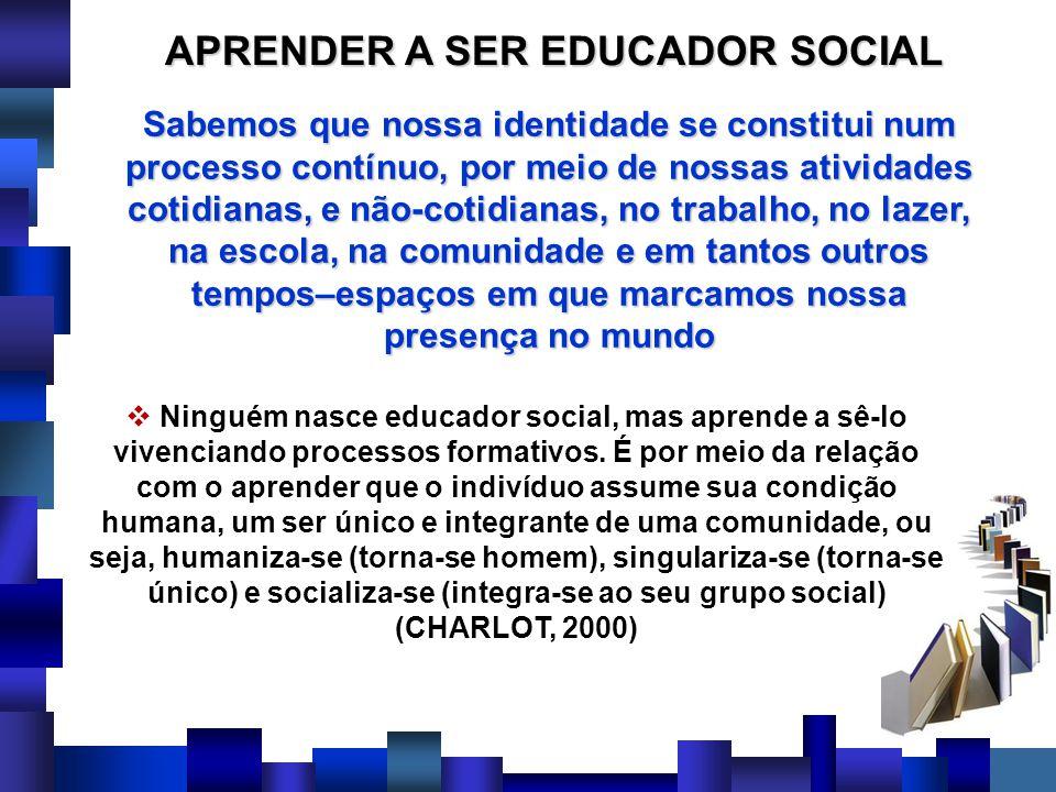 APRENDER A SER EDUCADOR SOCIAL