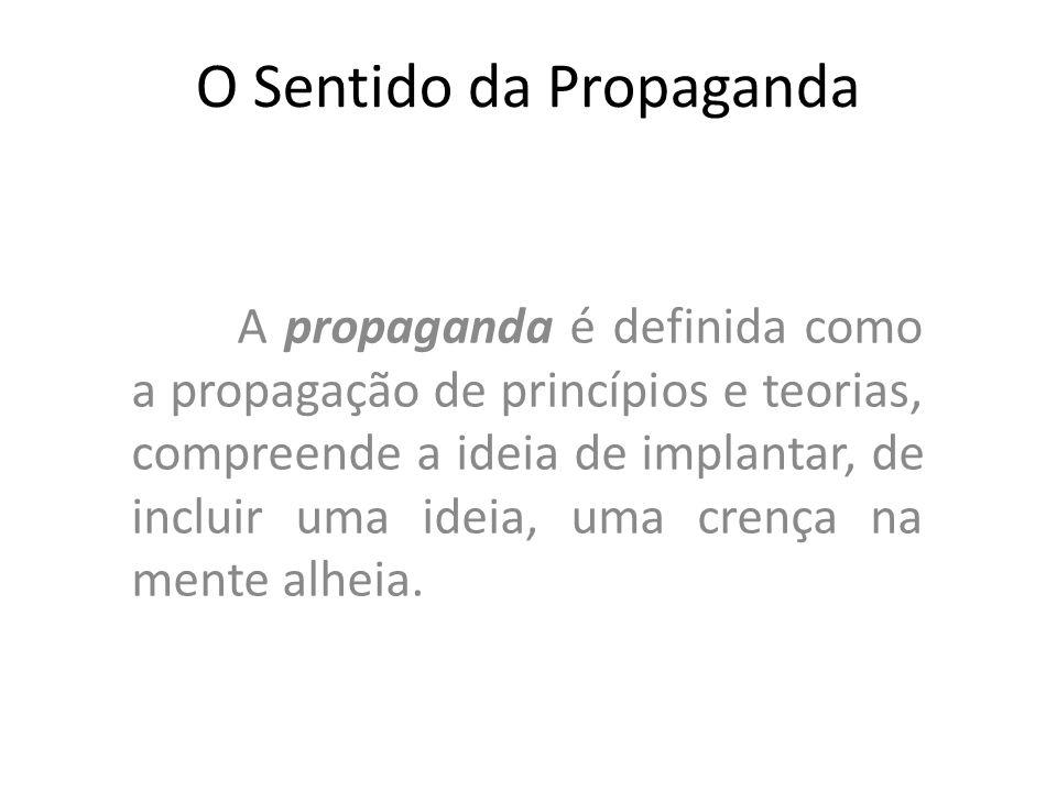 O Sentido da Propaganda