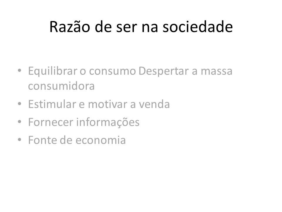 Razão de ser na sociedade