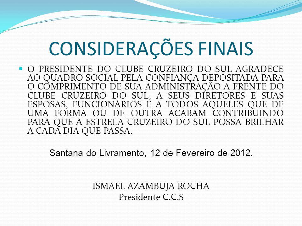 Santana do Livramento, 12 de Fevereiro de 2012.