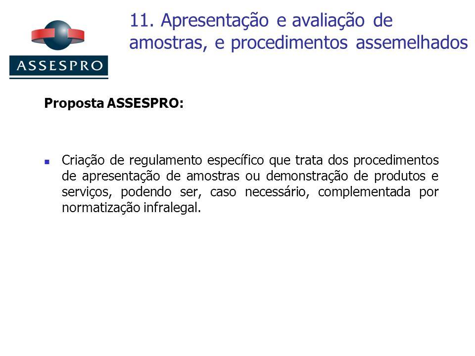 11. Apresentação e avaliação de amostras, e procedimentos assemelhados