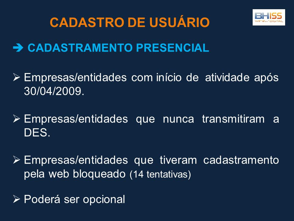CADASTRO DE USUÁRIO  CADASTRAMENTO PRESENCIAL