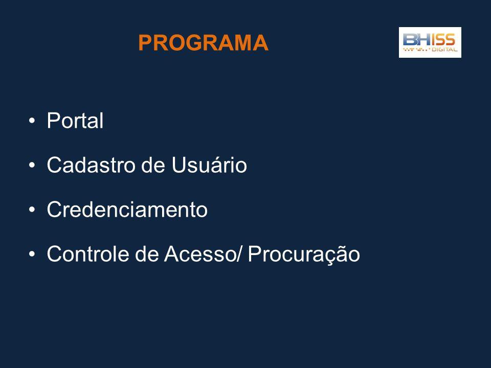 PROGRAMA Portal Cadastro de Usuário Credenciamento Controle de Acesso/ Procuração