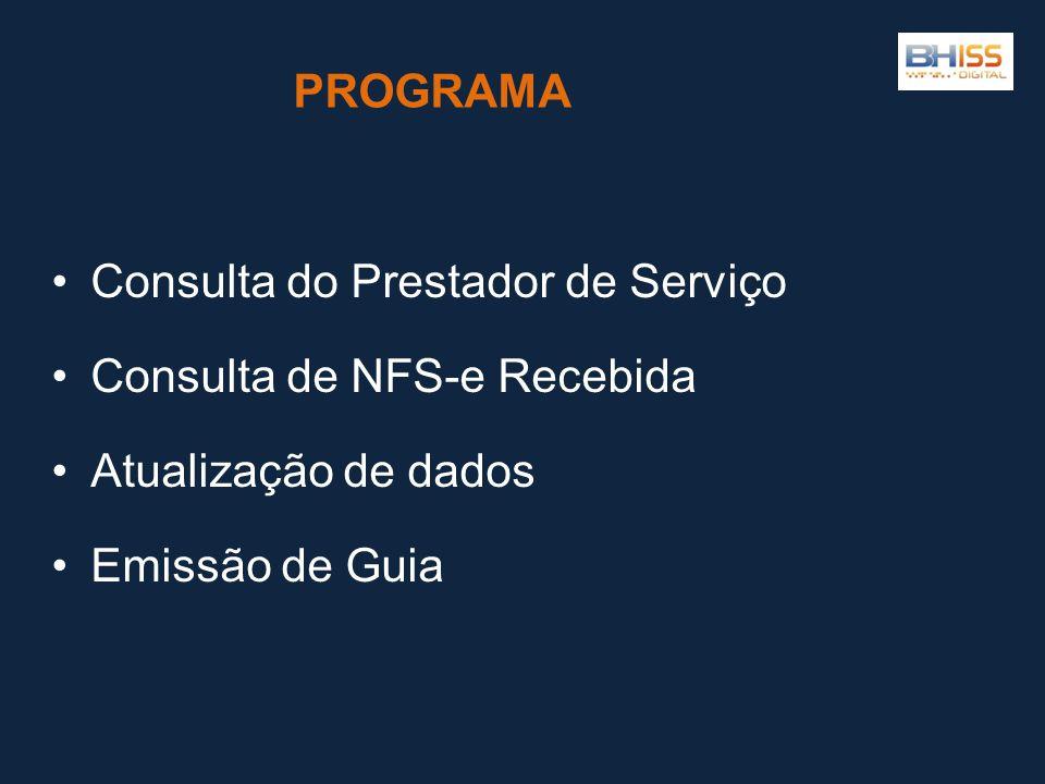 PROGRAMA Consulta do Prestador de Serviço. Consulta de NFS-e Recebida.