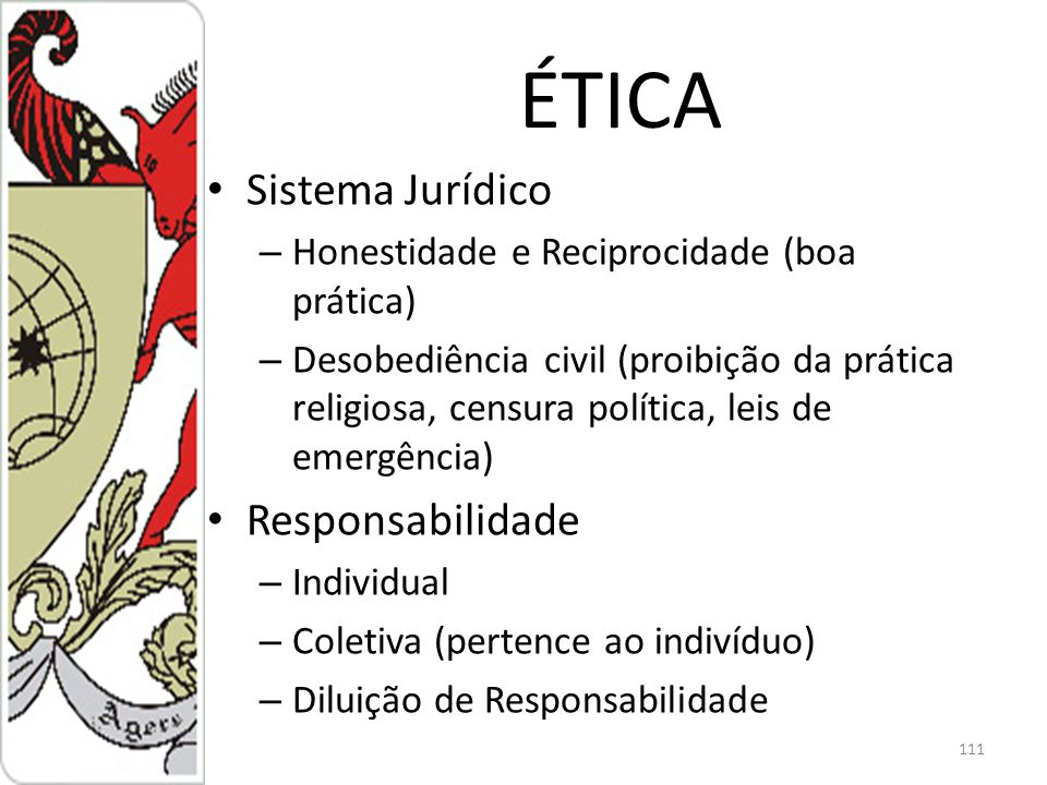 ÉTICA Sistema Jurídico Responsabilidade