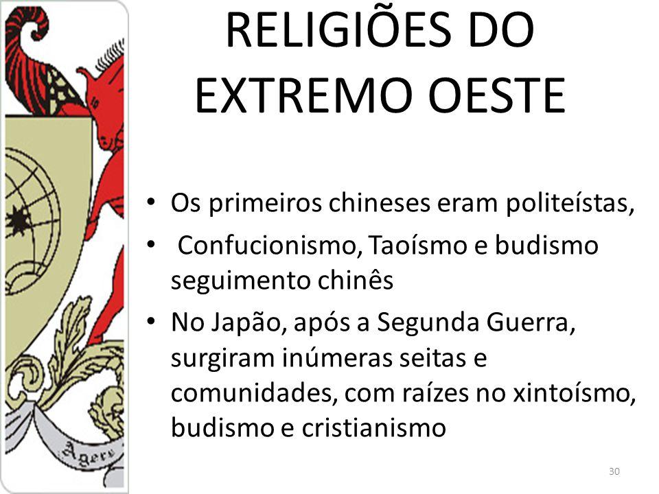 RELIGIÕES DO EXTREMO OESTE