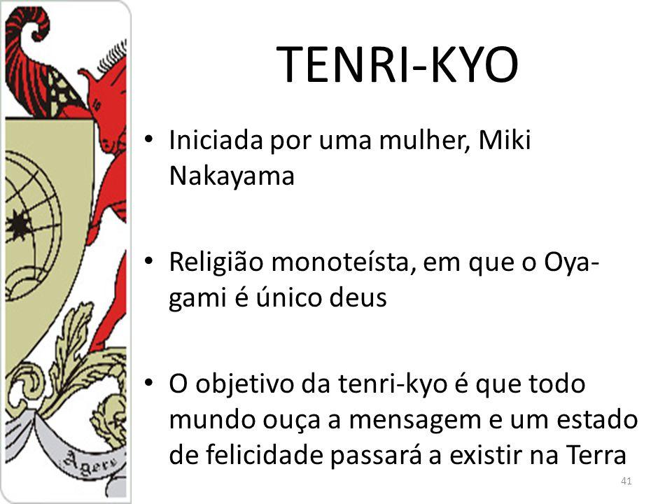 TENRI-KYO Iniciada por uma mulher, Miki Nakayama