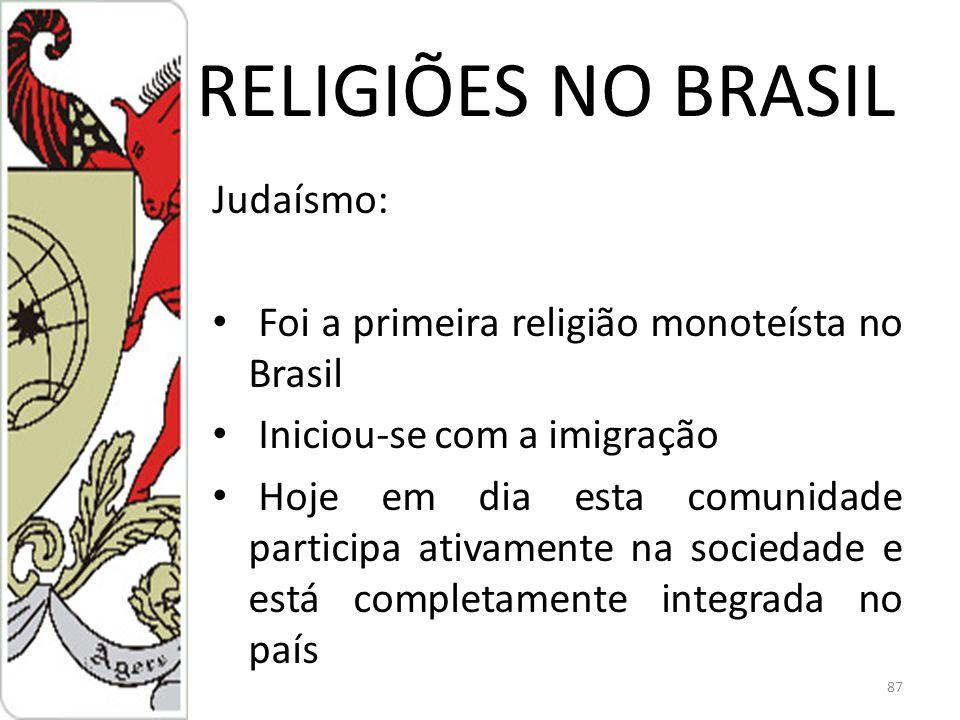 RELIGIÕES NO BRASIL Judaísmo: