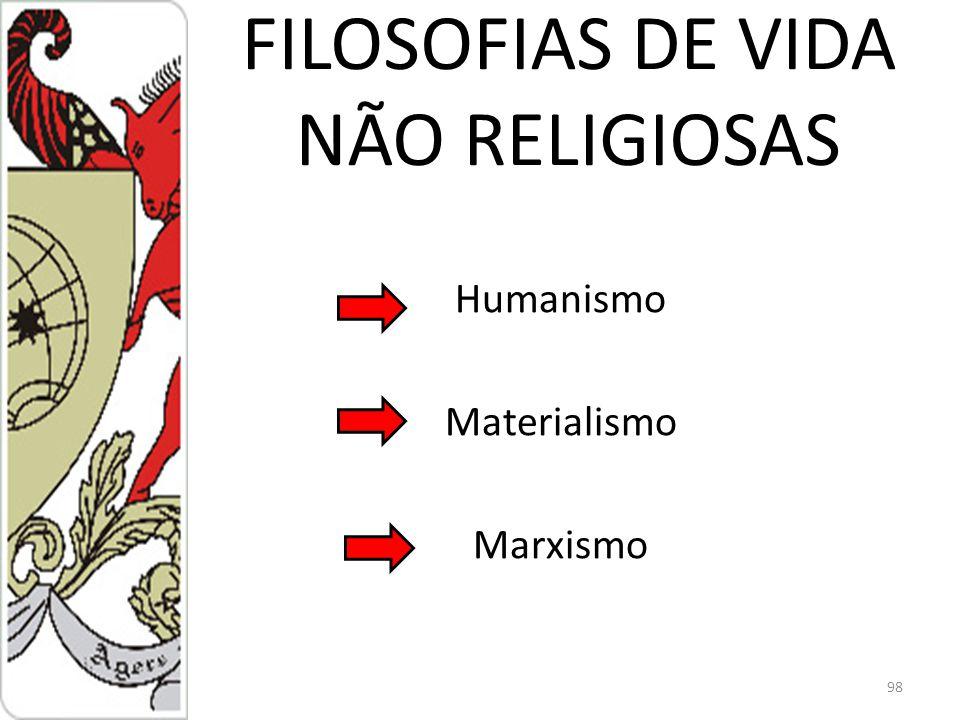 FILOSOFIAS DE VIDA NÃO RELIGIOSAS