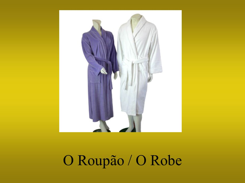 O Roupão / O Robe