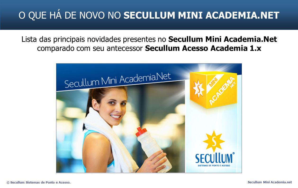 O QUE HÁ DE NOVO NO SECULLUM MINI ACADEMIA.NET