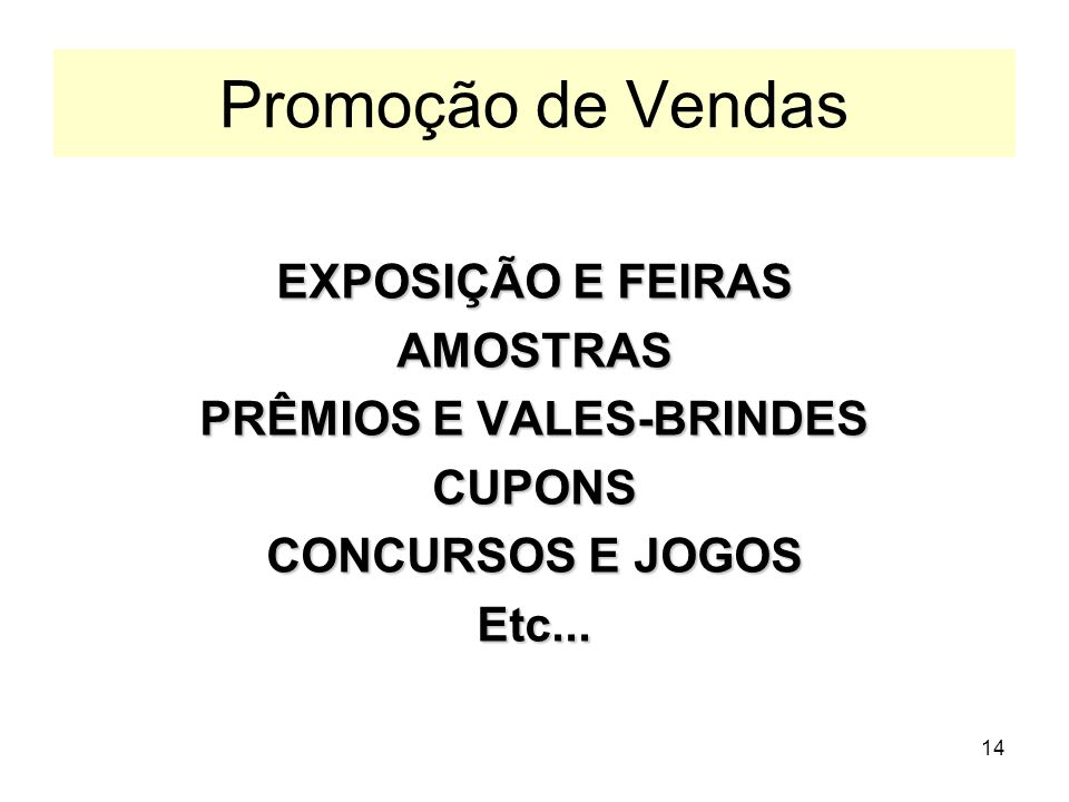 PRÊMIOS E VALES-BRINDES