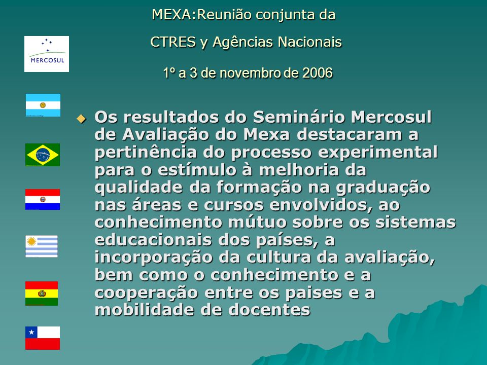 MEXA:Reunião conjunta da CTRES y Agências Nacionais 1º a 3 de novembro de 2006