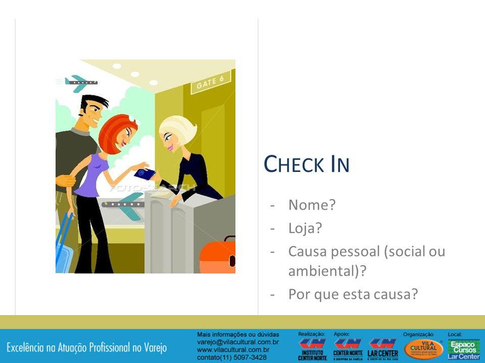 Check In Nome Loja Causa pessoal (social ou ambiental)