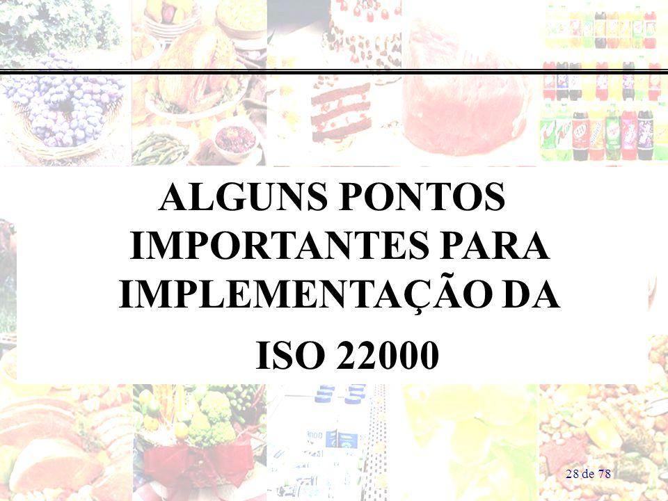 ALGUNS PONTOS IMPORTANTES PARA IMPLEMENTAÇÃO DA