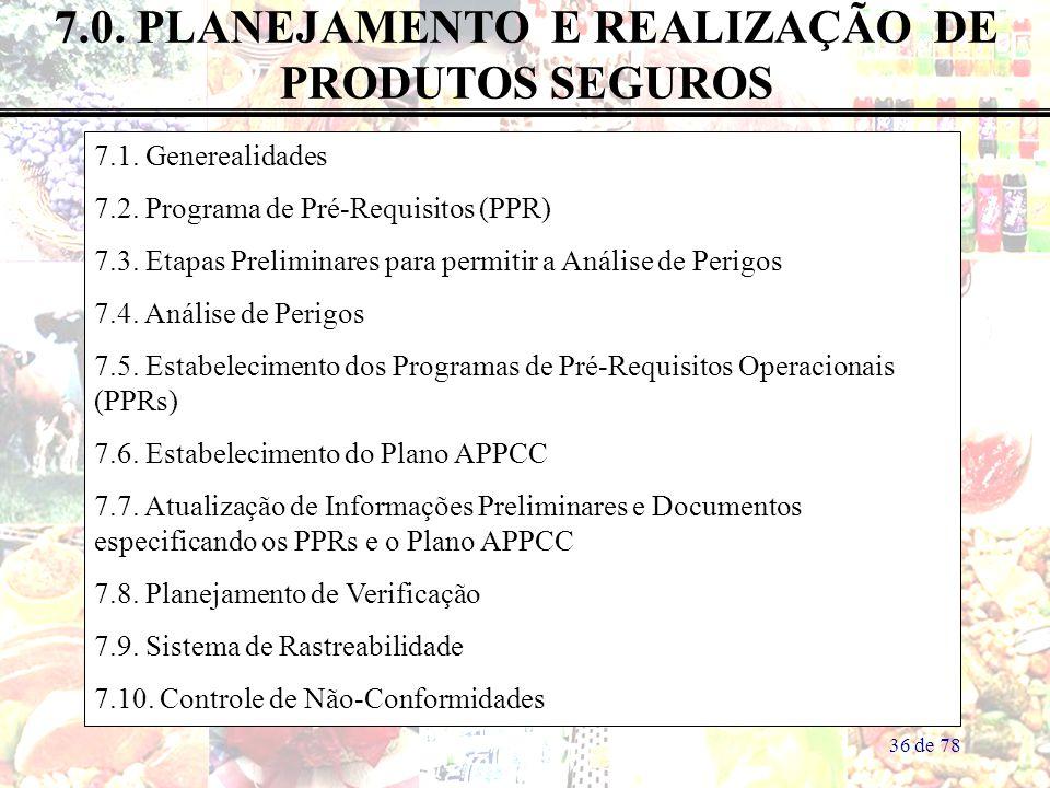 7.0. PLANEJAMENTO E REALIZAÇÃO DE PRODUTOS SEGUROS