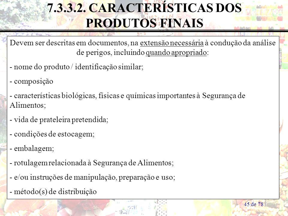 7.3.3.2. CARACTERÍSTICAS DOS PRODUTOS FINAIS