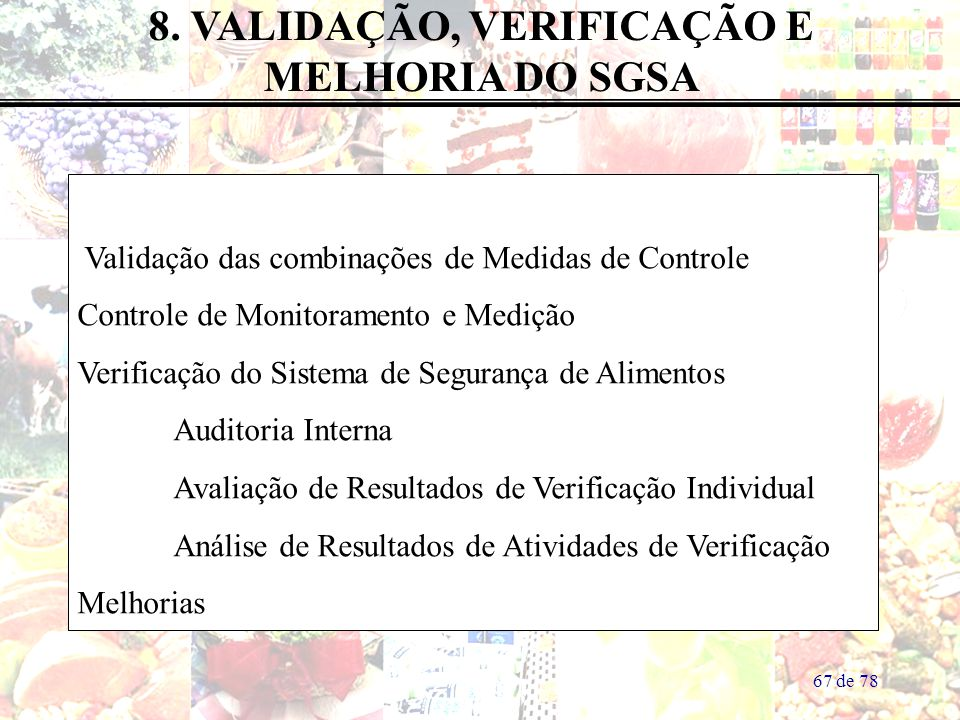 8. VALIDAÇÃO, VERIFICAÇÃO E
