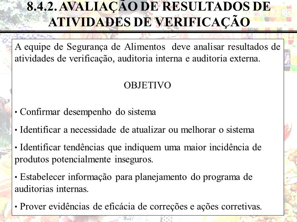 8.4.2. AVALIAÇÃO DE RESULTADOS DE ATIVIDADES DE VERIFICAÇÃO