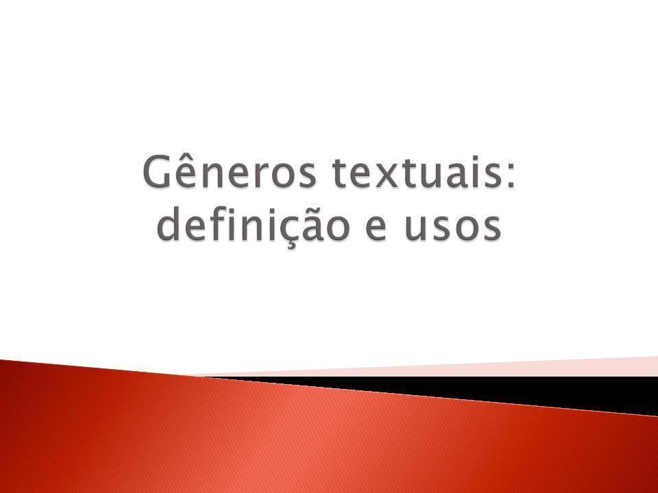 Gêneros textuais: definição e usos