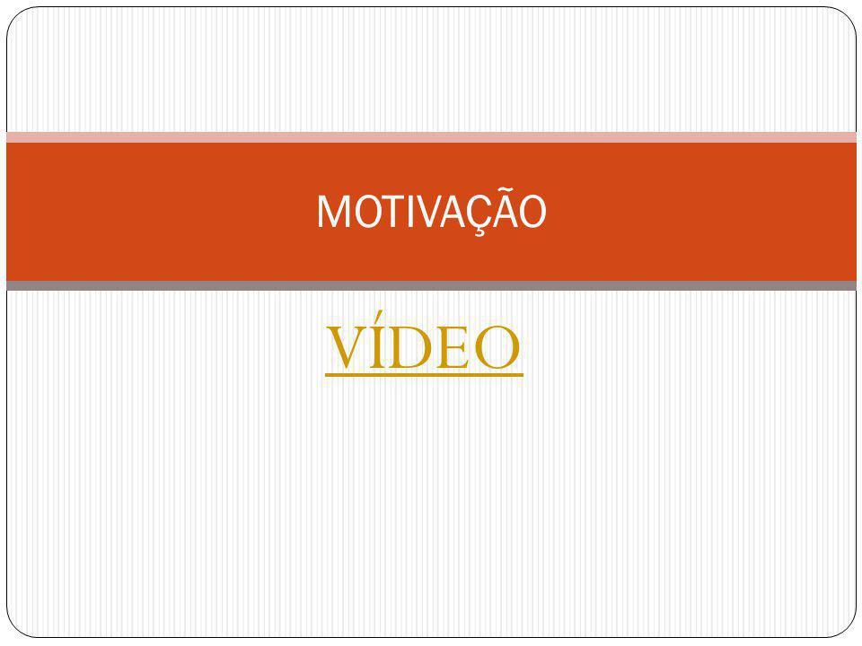 MOTIVAÇÃO VÍDEO