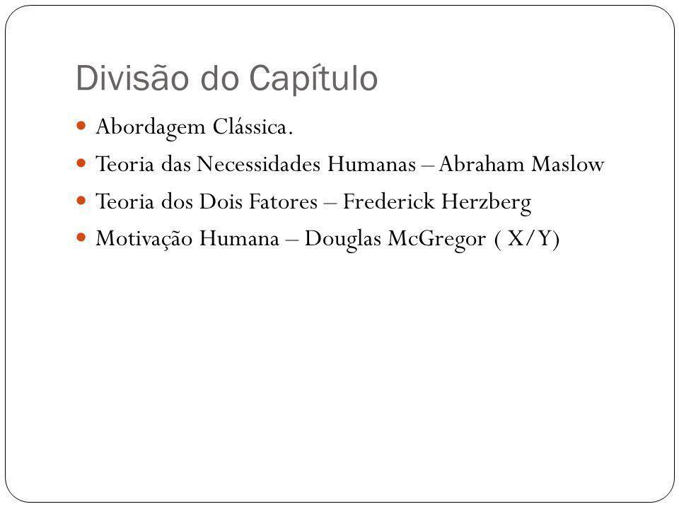 Divisão do Capítulo Abordagem Clássica.