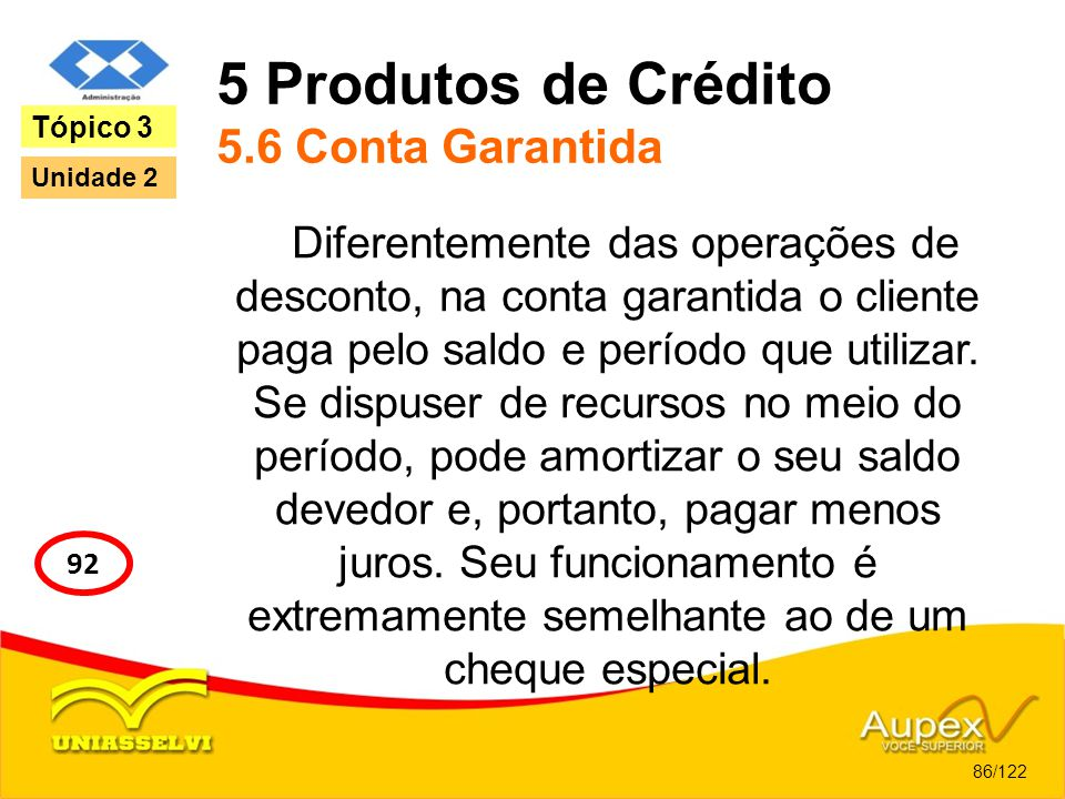 5 Produtos de Crédito 5.6 Conta Garantida