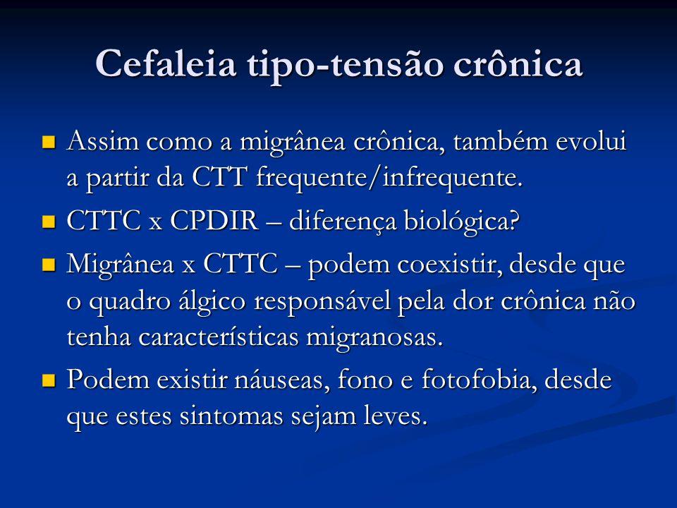 Cefaleia tipo-tensão crônica